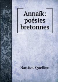 Annaïk: poésies bretonnes, Narcisse Quellien обложка-превью