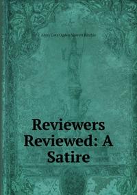 Reviewers Reviewed: A Satire, Anna Cora Ogden Mowatt Ritchie обложка-превью