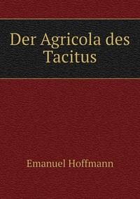 Der Agricola des Tacitus, Emanuel Hoffmann обложка-превью