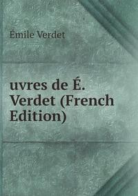 uvres de É. Verdet (French Edition), Emile Verdet обложка-превью