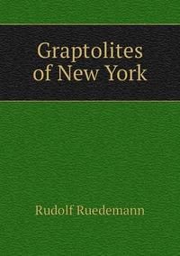 Graptolites of New York, Rudolf Ruedemann обложка-превью