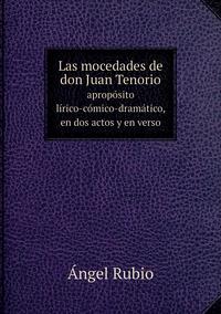 Las mocedades de don Juan Tenorio, Angel Rubio обложка-превью
