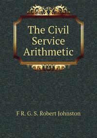 Книга под заказ: «The Civil Service Arithmetic»