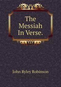 Книга под заказ: «The Messiah In Verse.»