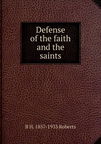 Книга под заказ: «Defense of the faith and the saints»
