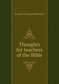 Книга под заказ: «Thoughts for teachers of the Bible»