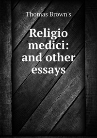 Книга под заказ: «Religio medici: and other essays»