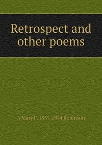 Книга под заказ: «Retrospect and other poems»
