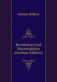 Книга под заказ: «Revolution Und Massenaktion (German Edition)»
