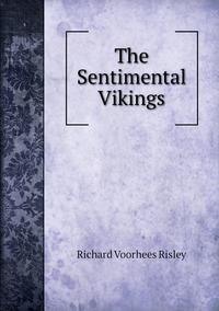 Книга под заказ: «The Sentimental Vikings»
