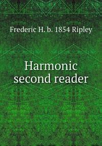 Книга под заказ: «Harmonic second reader»