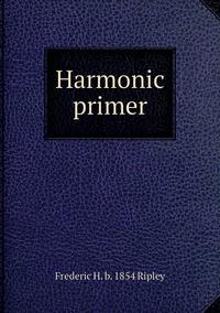 Книга под заказ: «Harmonic primer»