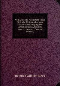 Книга под заказ: «Vom Zustand Nach Dem Tode: Biblische Untersuchungen, Mit Berücksichtigung Der Einschlägigen Alten Und Neuen Literatur (German Edition)»