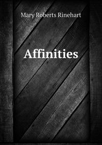 Affinities, Rinehart Mary Roberts обложка-превью