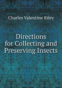 Книга под заказ: «Directions for Collecting and Preserving Insects»