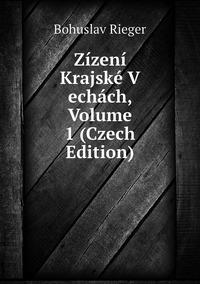Книга под заказ: «Zízení Krajské V echách, Volume 1 (Czech Edition)»
