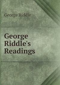 Книга под заказ: «George Riddle's Readings»