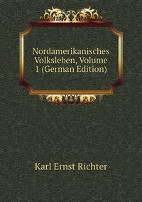 Книга под заказ: «Nordamerikanisches Volksleben, Volume 1 (German Edition)»