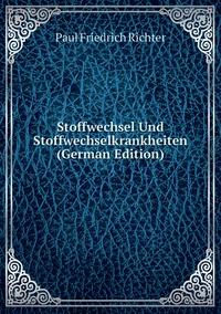 Книга под заказ: «Stoffwechsel Und Stoffwechselkrankheiten (German Edition)»
