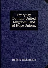 Книга под заказ: «Everyday Doings. (United Kingdom Band of Hope Union).»