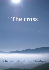 Книга под заказ: «The cross»