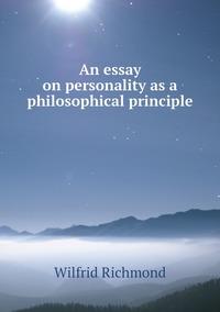 Книга под заказ: «An essay on personality as a philosophical principle»
