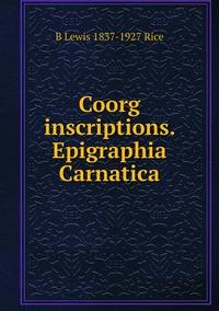 Книга под заказ: «Coorg inscriptions. Epigraphia Carnatica»