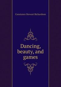 Книга под заказ: «Dancing, beauty, and games»