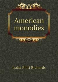 Книга под заказ: «American monodies»