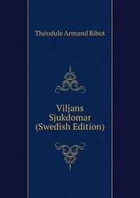 Книга под заказ: «Viljans Sjukdomar (Swedish Edition)»
