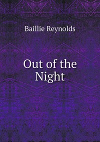 Out of the Night, Baillie Reynolds обложка-превью