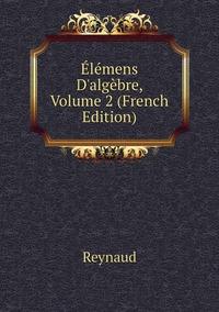 Книга под заказ: «Élémens D'algèbre, Volume 2 (French Edition)»