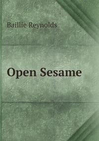 Open Sesame, Baillie Reynolds обложка-превью