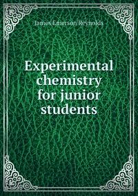 Книга под заказ: «Experimental chemistry for junior students»
