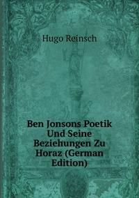 Книга под заказ: «Ben Jonsons Poetik Und Seine Beziehungen Zu Horaz (German Edition)»