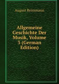 Книга под заказ: «Allgemeine Geschichte Der Musik, Volume 3 (German Edition)»