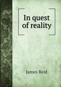 In quest of reality, James Reid обложка-превью