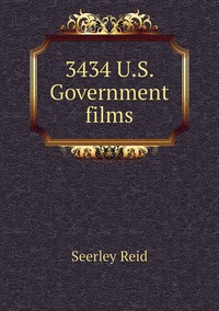 Книга под заказ: «3434 U.S. Government films»