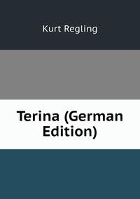 Terina (German Edition), Kurt Regling обложка-превью