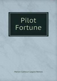 Книга под заказ: «Pilot Fortune»