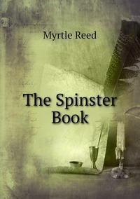 The Spinster Book, Reed Myrtle обложка-превью