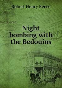 Книга под заказ: «Night bombing with the Bedouins»