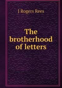 Книга под заказ: «The brotherhood of letters»