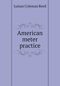 Книга под заказ: «American meter practice»