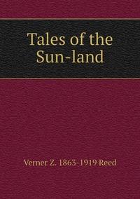 Книга под заказ: «Tales of the Sun-land»