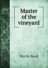 Master of the vineyard, Reed Myrtle обложка-превью