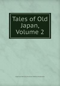 Книга под заказ: «Tales of Old Japan, Volume 2»