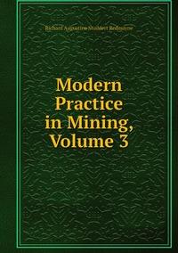 Книга под заказ: «Modern Practice in Mining, Volume 3»