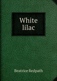 Книга под заказ: «White lilac»