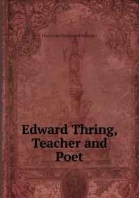 Книга под заказ: «Edward Thring, Teacher and Poet»